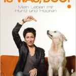 "Buchrezension: ""Is was, Dog?"""
