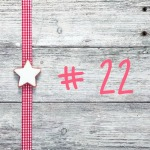 Adventskalender-Türchen: #22